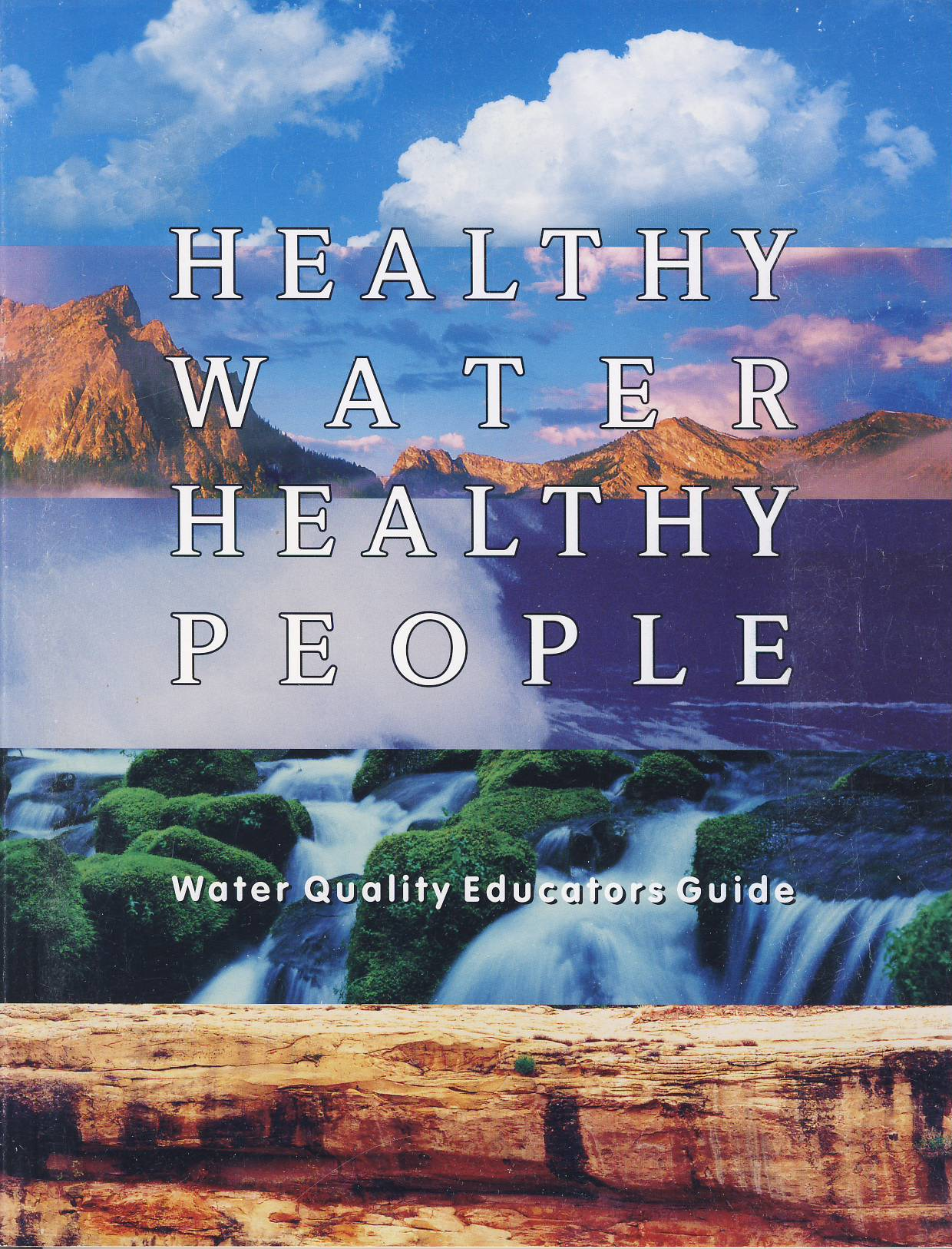 Cover of Healthy Water Healthy People - Water Quality Educators Guide