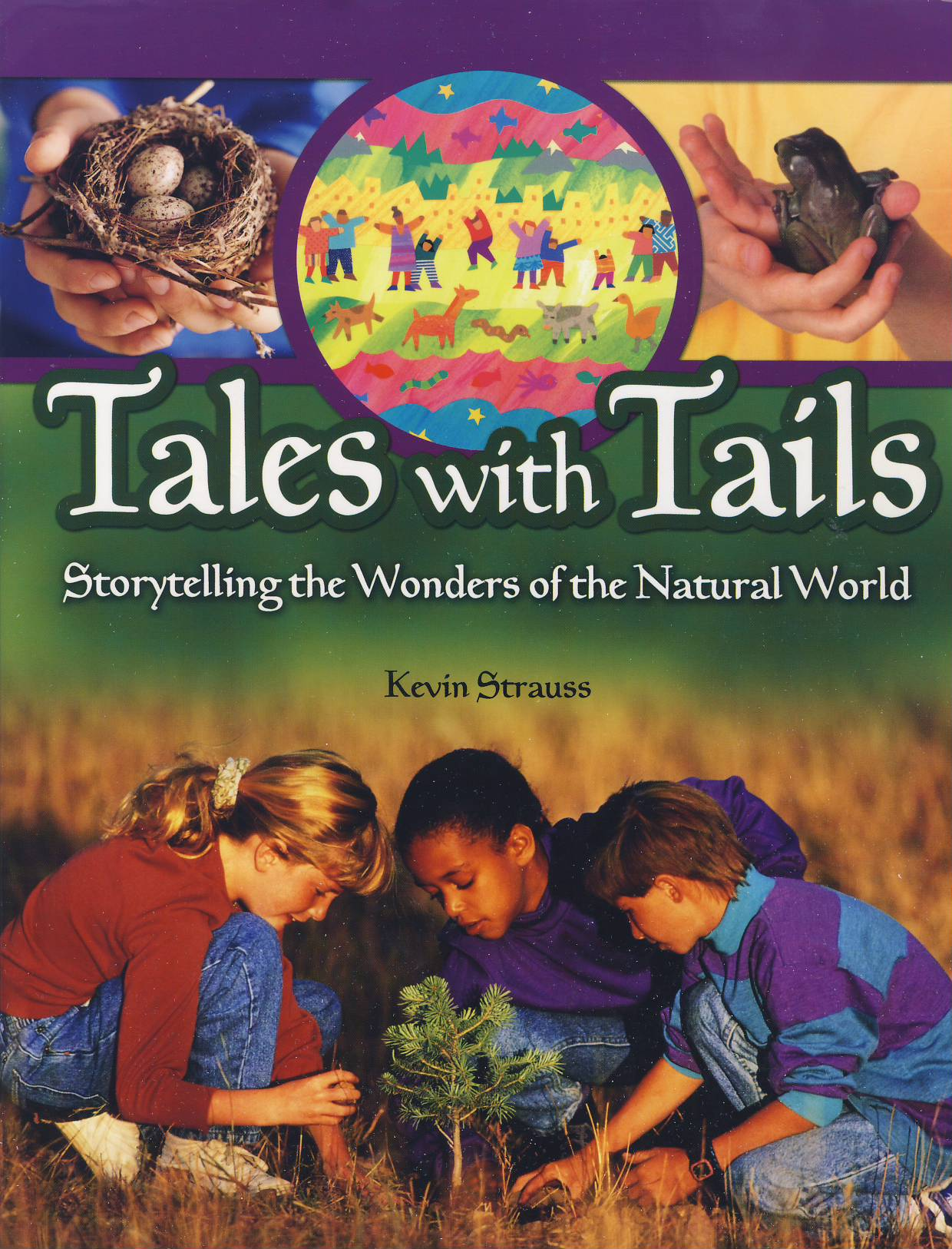 Cover of Tales with Tails - Storytelling the Wonders of the Natural World
