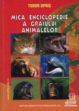 Cover of Mica enciclopedie a graiului animalelor